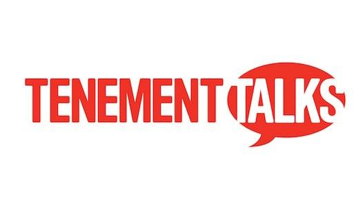 Tenement Talks