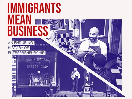 """Ad poster for the """"Immigrants Mean Business: An Enduring History of Entrepreneurship"""" exhibit with two """"Then"""" and """"Now"""" pictures of a barber shop"""