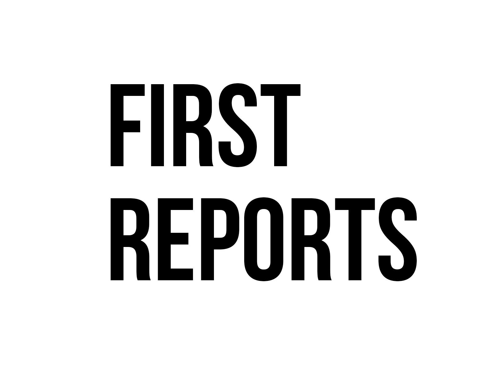 First Reports