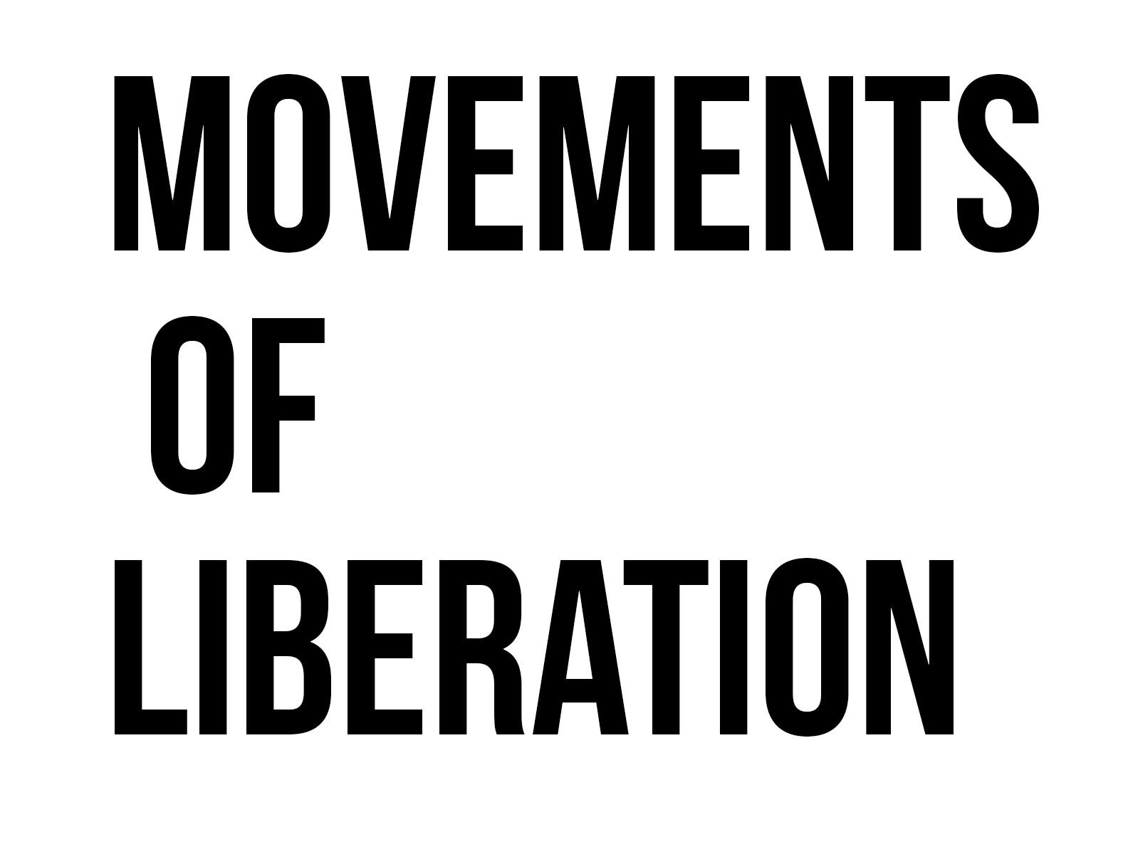 Movements of Liberation