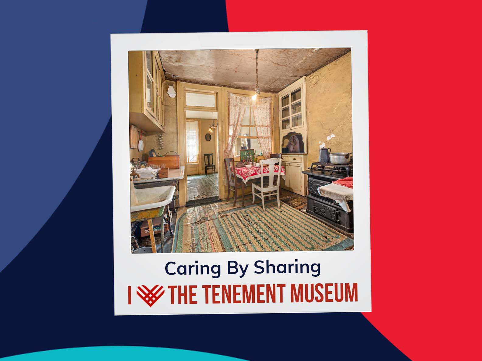 """Polaroid edit of the Baldizzi family kitchen. A caption reads """"Caring by Sharing, I Heart the Tenement Museum"""""""