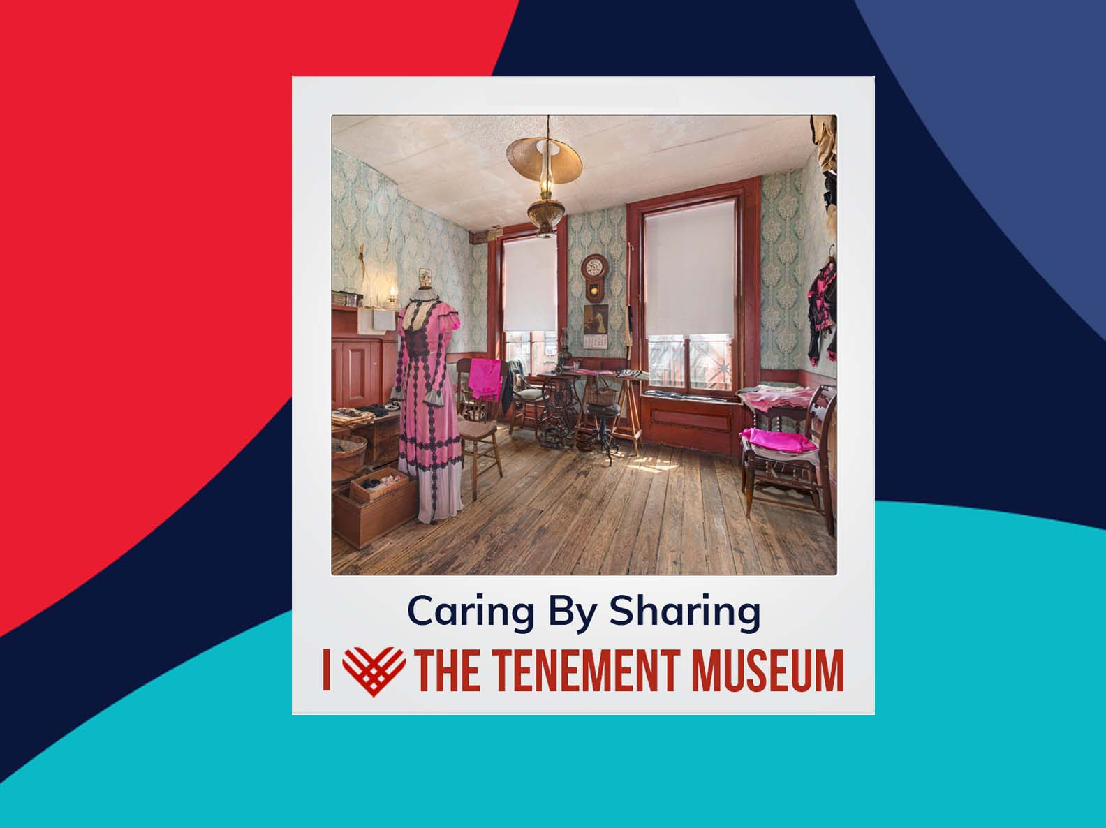 """Polaroid edit of the Levine family parlor. A caption reads """"Caring by Sharing, I Heart the Tenement Museum"""""""