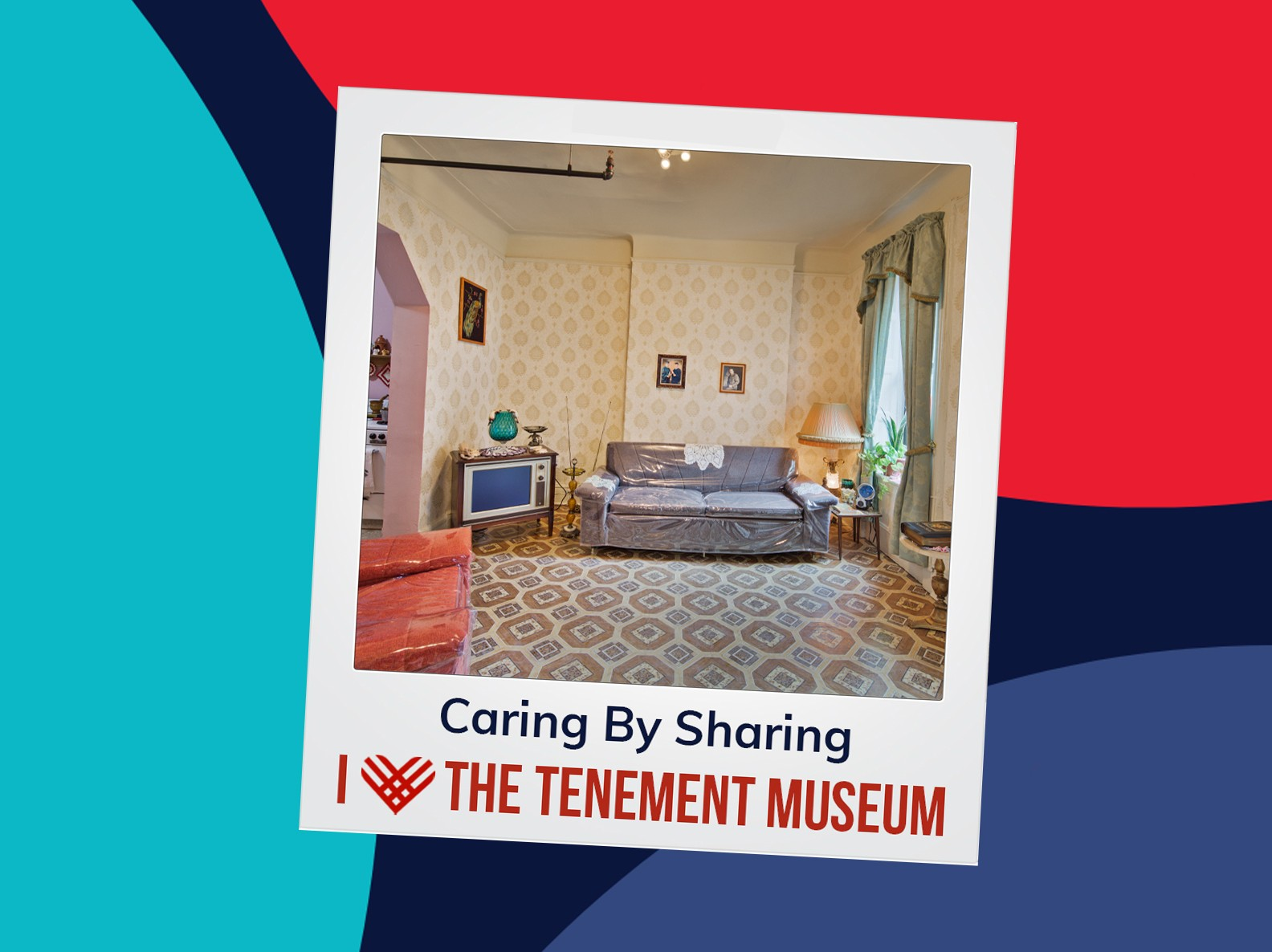 """Polaroid edit of the Saez-Velez living room. A caption reads """"Caring by Sharing, I Heart the Tenement Museum"""""""