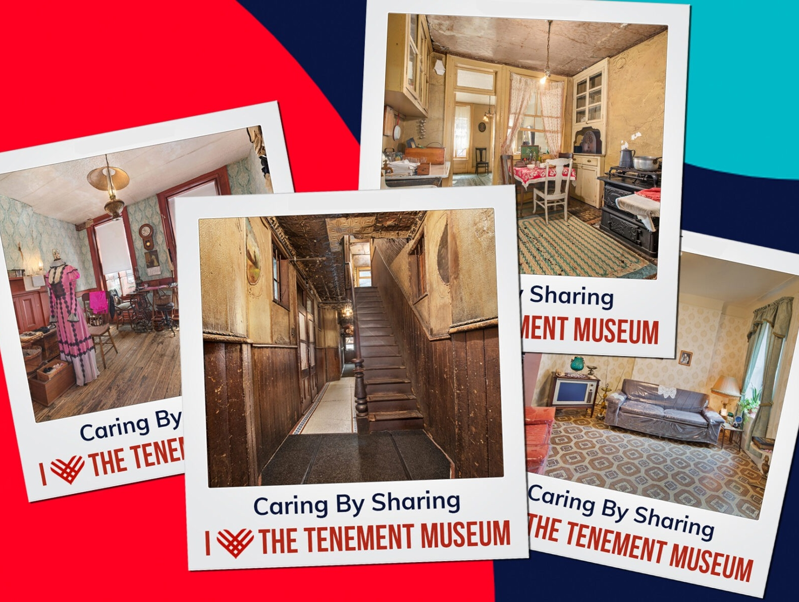 """Polaroid collage of pictures featuring different parts of the Museum. Each photo caption reads """"Caring by Sharing, I Heart the Tenement Museum"""""""